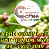 CHD Travel Co., LTD welcomes The 7th Buon Ma Thuot Coffee Festival 2019 with three Tours .